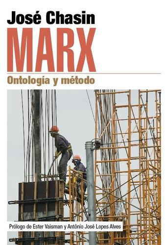 marx. ontología y método - autor: josé chasin