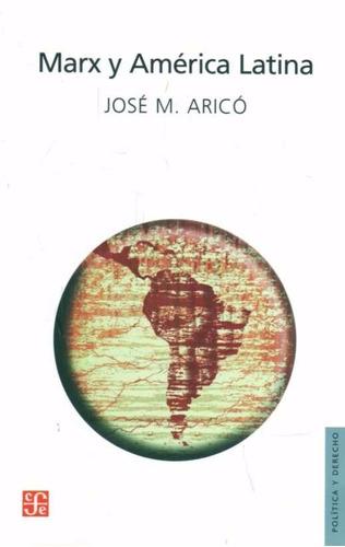 marx y america latina - josé arico