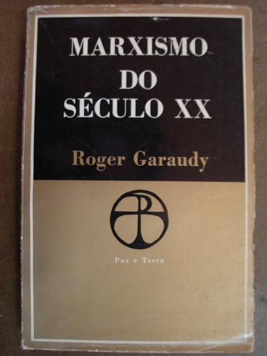 marxismo do século xx roger garaudy 85