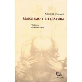 Marxismo Y Literatura - Raymond Williams