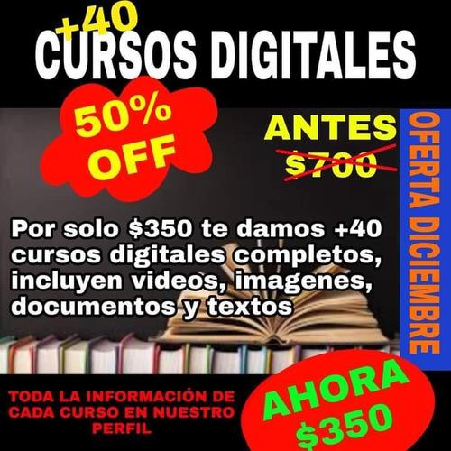 más de 40 cursos digitales