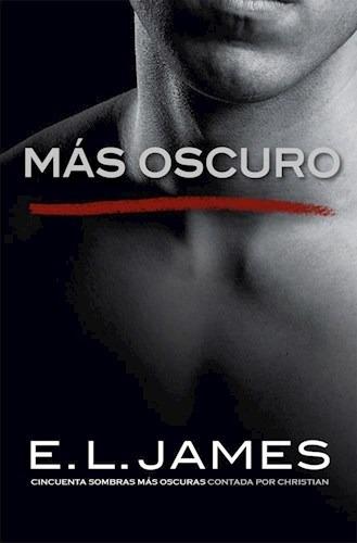 más oscuro (grey 2) - e. l. james