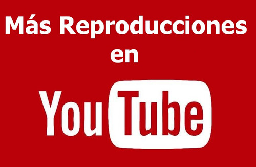 mas reproducciones en tus videos de youtube - plays, vistas