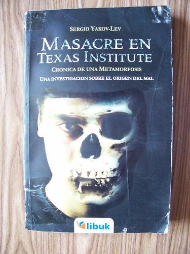 masacre en texas institute-el mal-sergio yakov-ed-libuk-hm4