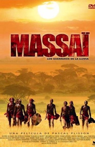 masai: los guerreros de la lluvia masai the rain warriors