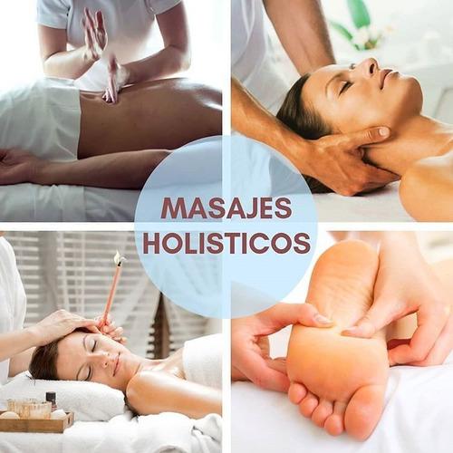 masajes holísticos,relajantes,armonizadores,desestresante.