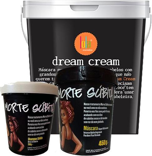 máscara dream cream 3kg  morte súbita 450g lola shampoo 250g