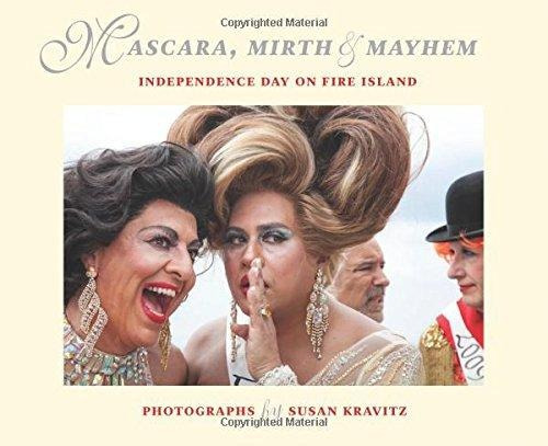 mascara, mirth and mayhem : independence day on fire island