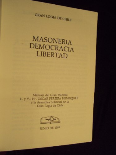 masoneria, democracia, libertad. oscar pereira