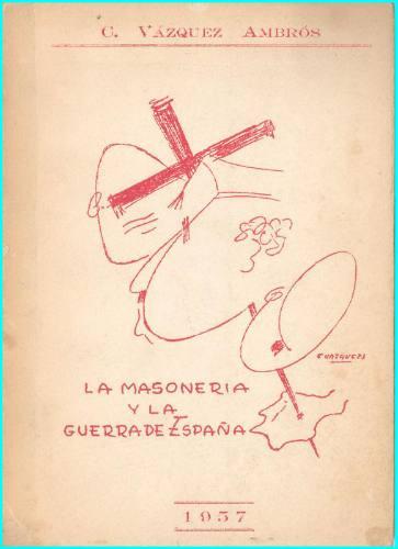 masonería - la masoneria y la guerra de españa - c.vázquez a
