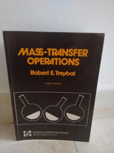 mass transfer operations. robert treybal