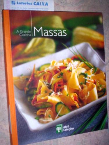 massas a grande cozinha abril coleções