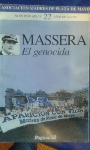 massera, el genocida. madres de plaza de mayo.