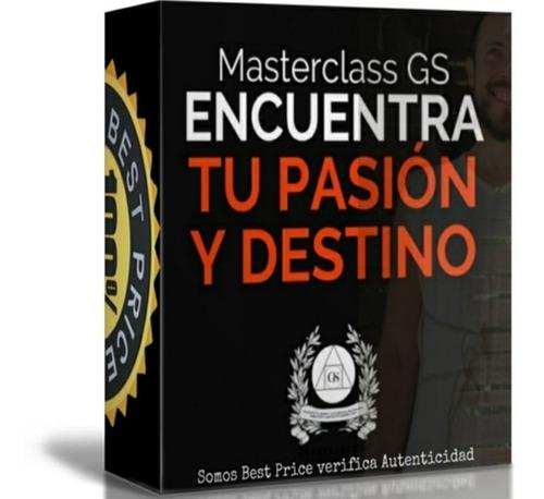 masterclass: pasión y destino - gerry sanchez