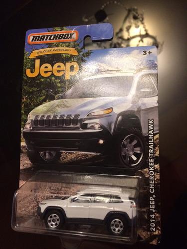 matchbox edición aniversario 2014 jeep cherokee trailhawk