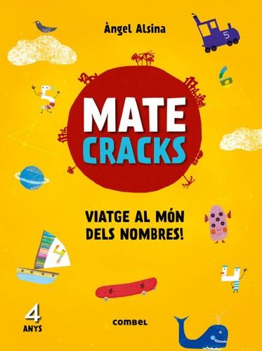 matecracks viatge al món dels nombres! 4 anys(libro infantil