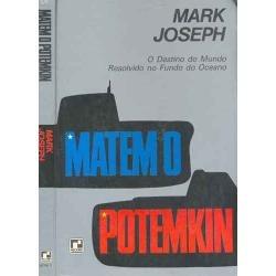 matem o potemkin - mark joseph / livro novo