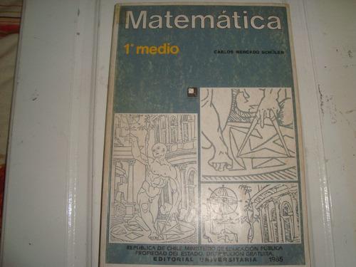matematica -. 1º medio por carlos mercado schuler