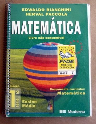 matemática - 1a série / bianchini - paccola