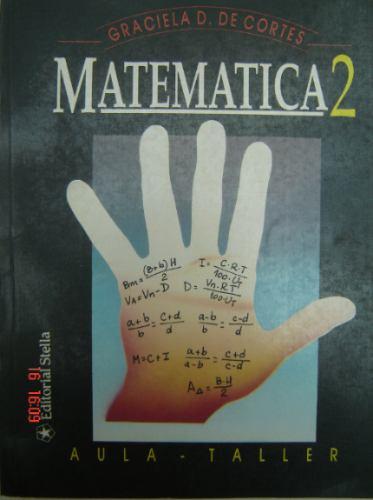 matemática 2  aula taller    graciela de cortés   ed. stella