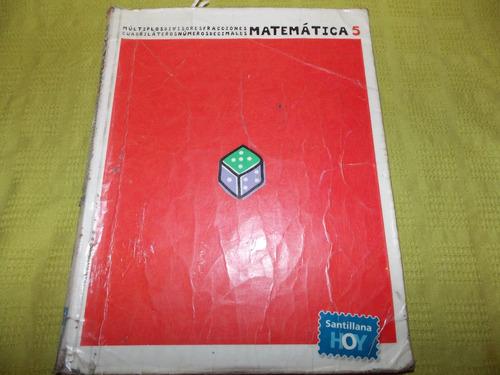 matematica 5 - santillana hoy