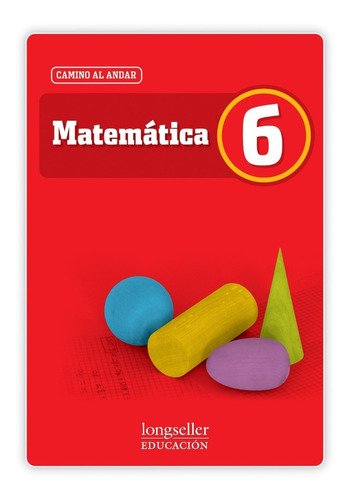 matemática 6 - camino al andar