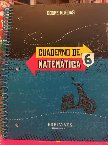 matematica 6 sobre ruedas - edelvives