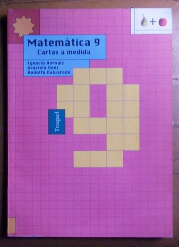 matemática 9 cartas a medida / ed. troquel 1998