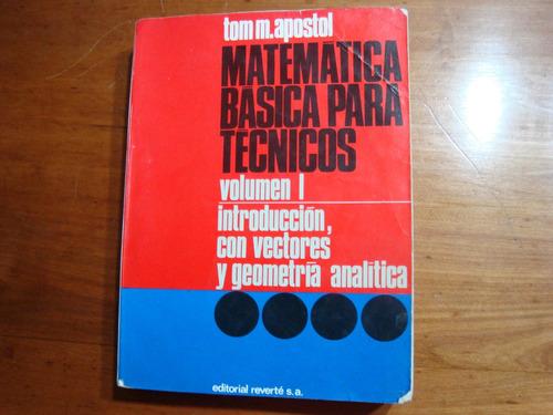 matematica basicas para tecnicos -introduccion ,con vectores
