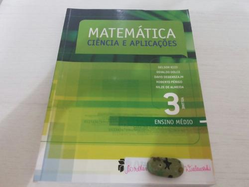 matemática ciência e aplicações- volume 3