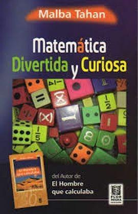 matematica divertida y curiosa. malba tahan. (bd2)