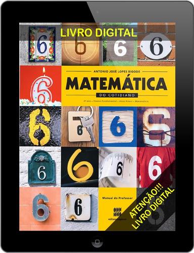 matemática do cotidiano ( do professor) 6 ano