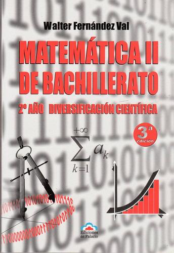 matemática ii de bachillerato - walter fernández val