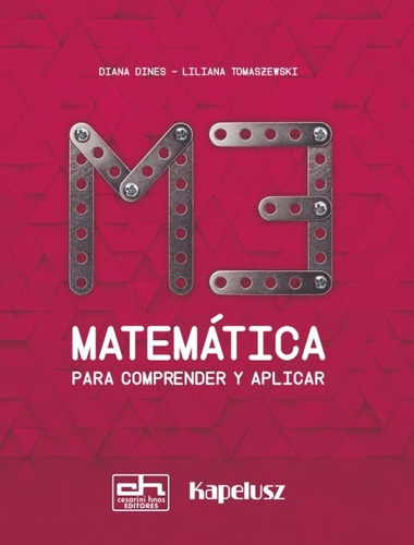 matematica para comprender y aplicar - m3 - kapelusz