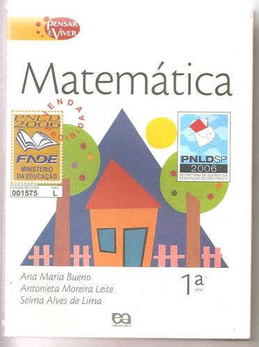 matemática pensar e viver 1ª série - ana maria bueno