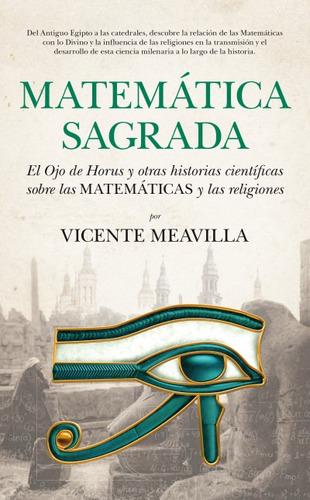 matemática sagrada: el ojo de horus y otras historias cientí