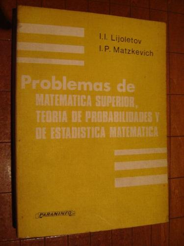 matematica superior, teoría de probabilidad, estadistica