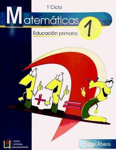 matemáticas 1, educación primaria(libro )