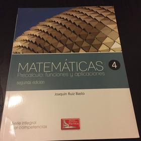 Matemáticas 4 Precalculo Funciones Y Aplicaciones