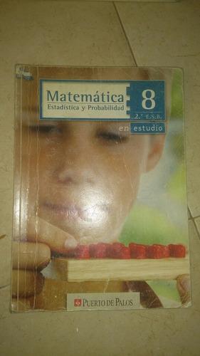matematicas 8 - en estudio (puerto de palos)