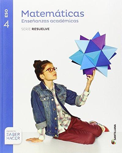 matematicas academicas serie resuelve 4 eso saber hacer; aa