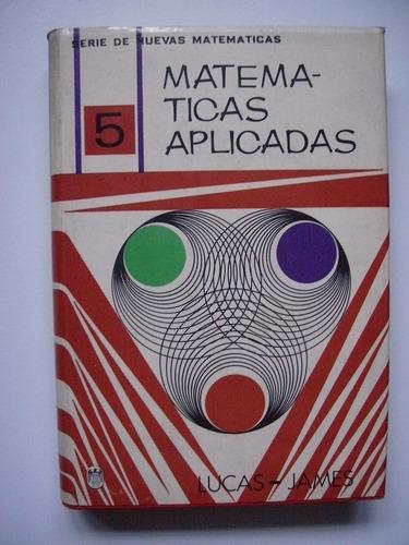 matemáticas aplicadas - lucas & james - 1974
