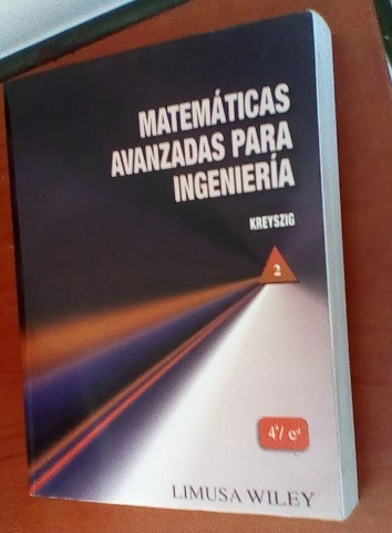 matemáticas avanzadas para ingeniería de kreyszig 2 tomos