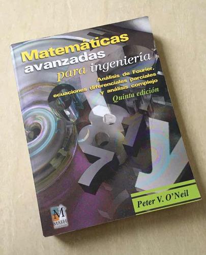 matemáticas avanzadas para ingeniería oneil 5ta edición