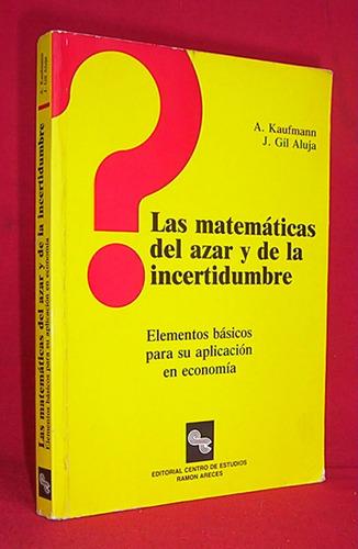 matematicas del azar y la incertidumbre aplicacion economia