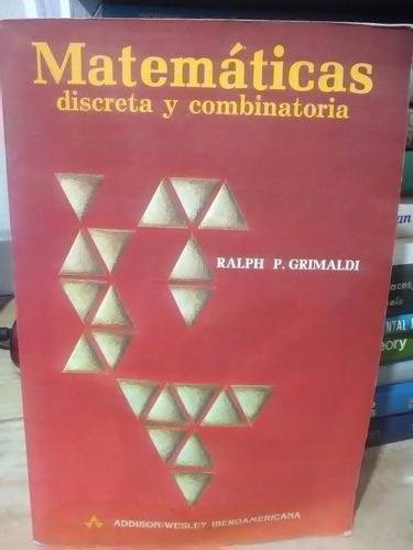matemáticas discreta y combinatoria - grimaldi addison