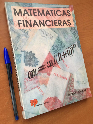 matemáticas financieras. a alvarez administración y finanzas