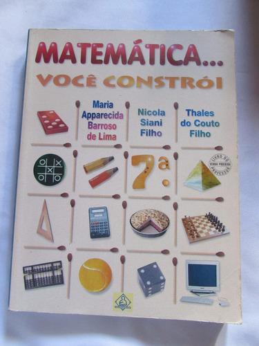 matemática...você construi 7ª série maria aparecida barroso