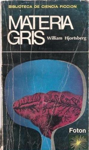 materia gris  william hjortsberg