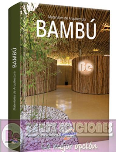 materiales de arquitectura en bambu, 1 vol, euromexico